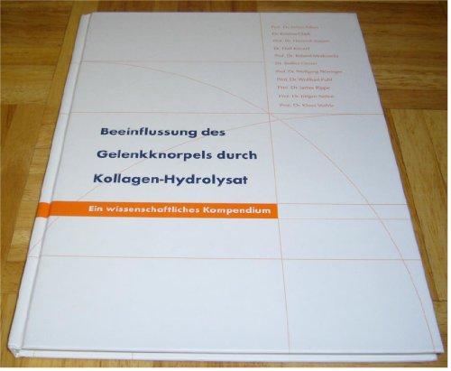 Beeinflussung des Gelenkknorpels durch Kollagen-Hydrolysat: Ein wissenschaftliches Kompendium