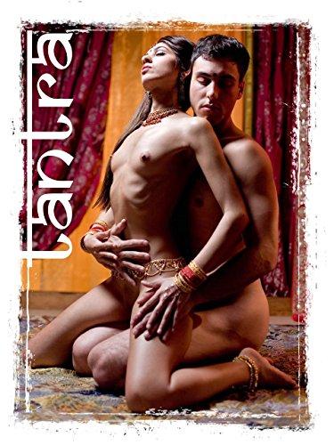 Tantra - Das Geheimnis sexueller Ekstase